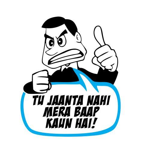 Image result for tu jaanta hai mera baap kaun hai