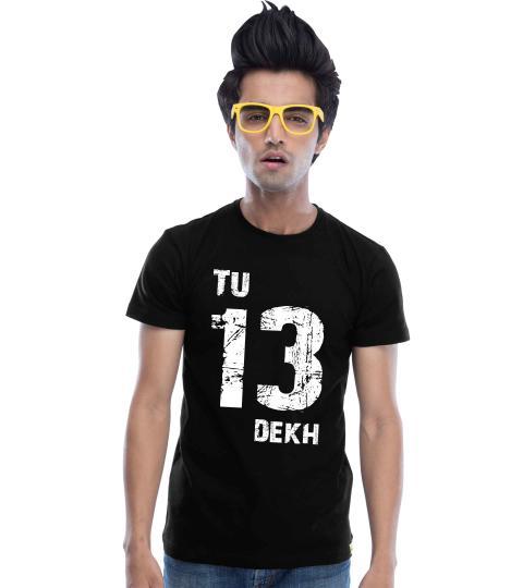Tu 13 Dekh (Black) Mens T-Shirts